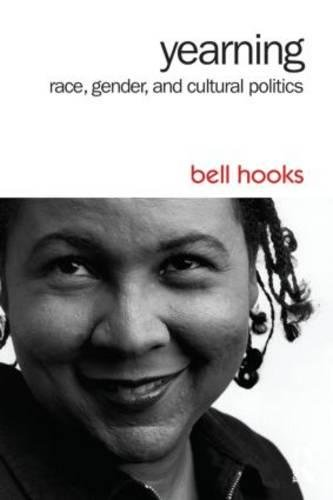 9781138821750: Yearning: Race, Gender, and Cultural Politics