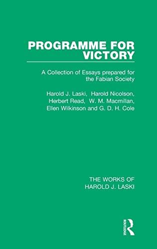 The Works of Harold J. Laski: Programme for Victory (Works of Harold J. Laski): Laski, Harold J.; ...