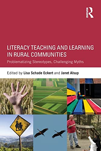 9781138822344: Literacy Teaching and Learning in Rural Communities: Problematizing Stereotypes, Challenging Myths