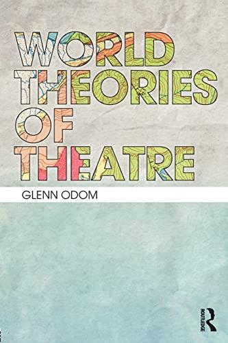 9781138822566: World Theories of Theatre
