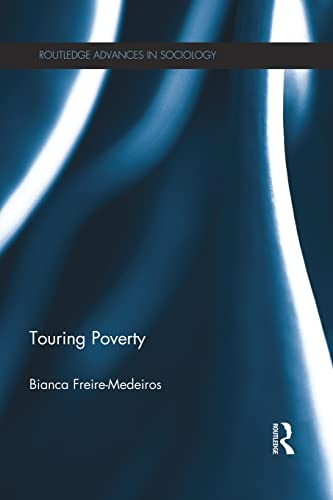 9781138822689: Touring Poverty (Routledge Advances in Sociology)
