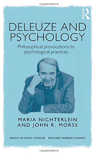 Deleuze and Psychology: Nichterlein, Maria (Senior Clinician, Austin Child and Adolescent Mental ...