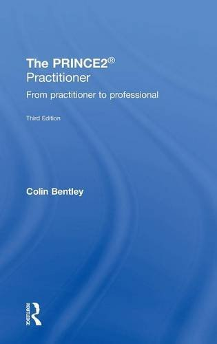 9781138824102: The PRINCE2 Practitioner: From Practitioner to Professional