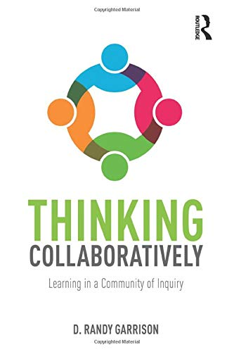 9781138824324: Thinking Collaboratively: Learning in a Community of Inquiry