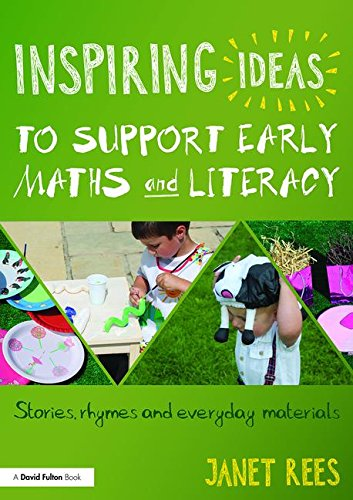 9781138824485: Inspiring Ideas to Support Early Maths and Literacy: Stories, rhymes and everyday materials