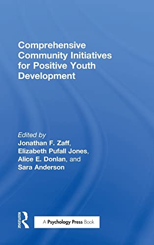 9781138824805: Comprehensive Community Initiatives for Positive Youth Development