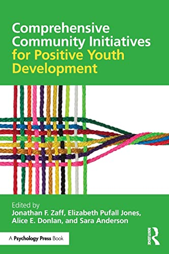 9781138824812: Comprehensive Community Initiatives for Positive Youth Development