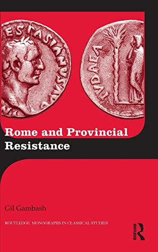 9781138824980: Rome and Provincial Resistance