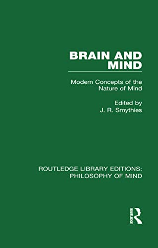 9781138825147: Brain and Mind: Modern Concepts of the Nature of Mind (Routledge Library Editions: Philosophy of Mind)