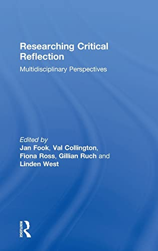 9781138825178: Researching Critical Reflection: Multidisciplinary Perspectives