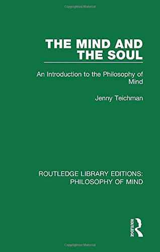 9781138825192: The Mind and the Soul: An Introduction to the Philosophy of Mind (Routledge Library Editions: Philosophy of Mind)