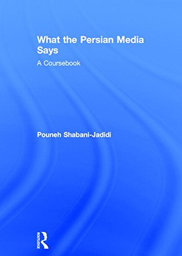 9781138825550: What the Persian Media says: A Coursebook