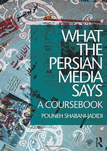 9781138825567: What the Persian Media says: A Coursebook