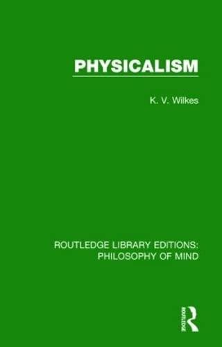 9781138825987: Physicalism