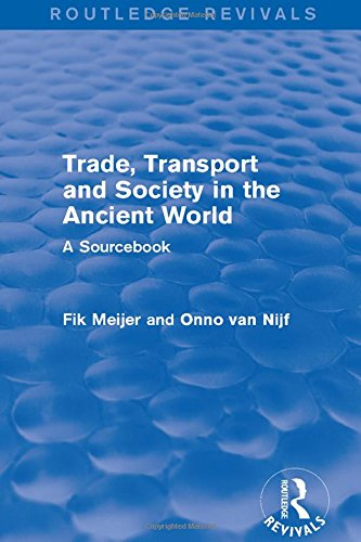 9781138826595: Trade, Transport and Society in the Ancient World (Routledge Revivals): A Sourcebook