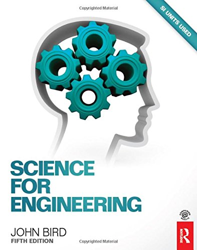 Science for Engineering: Bird, John