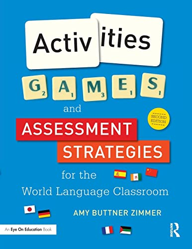 9781138827295: Activities, Games, and Assessment Strategies for the World Language Classroom
