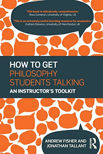9781138827875: How to get Philosophy Students Talking: An Instructor's Toolkit