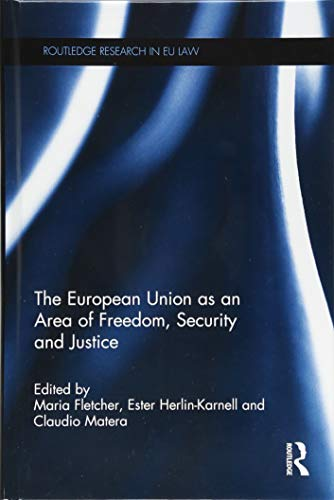 9781138828575: The European Union as an Area of Freedom, Security and Justice (Routledge Research in EU Law)