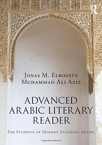 9781138828681: Advanced Arabic Literary Reader: For Students of Modern Standard Arabic