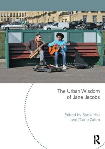 9781138828889: The Urban Wisdom of Jane Jacobs