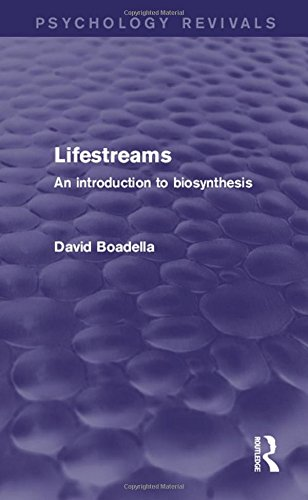 9781138829510: Lifestreams: An Introduction to Biosynthesis (Psychology Revivals)