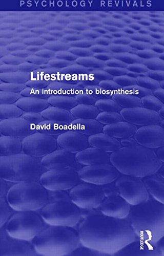 9781138829565: Lifestreams: An Introduction to Biosynthesis (Psychology Revivals)