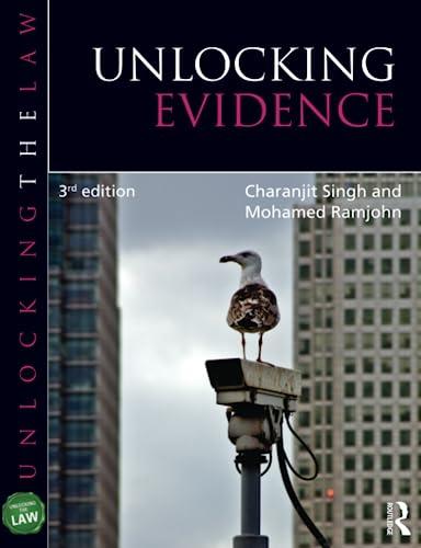 Unlocking Evidence (Unlocking the Law): Charanjit Singh; Mohamed Ramjohn
