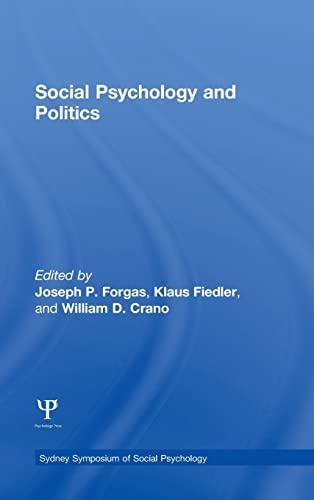 Social Psychology and Politics (Sydney Symposium of Social Psychology)