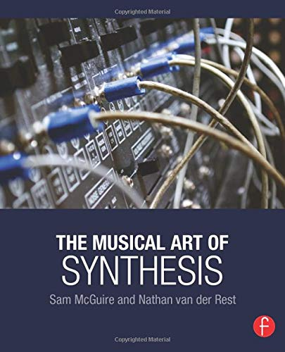 9781138829787: The Musical Art of Synthesis