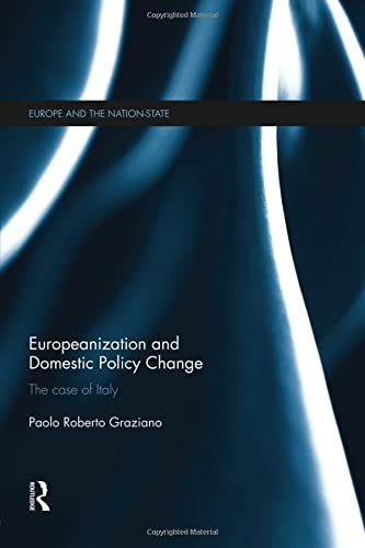9781138830325: Europeanization and Domestic Policy Change: The Case of Italy