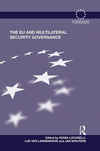 9781138830479: The EU and Multilateral Security Governance (Routledge/ECPR Studies in European Political Science)