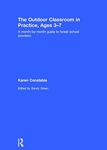 9781138831506: The Outdoor Classroom in Practice, Ages 3–7: A month-by-month guide to forest school provision