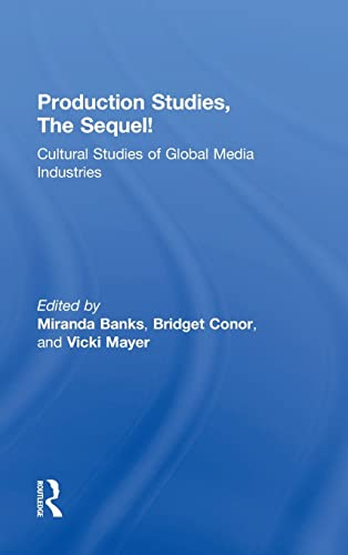9781138831681: Production Studies, The Sequel!: Cultural Studies of Global Media Industries
