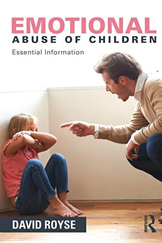 9781138831797: Emotional Abuse of Children: Essential Information