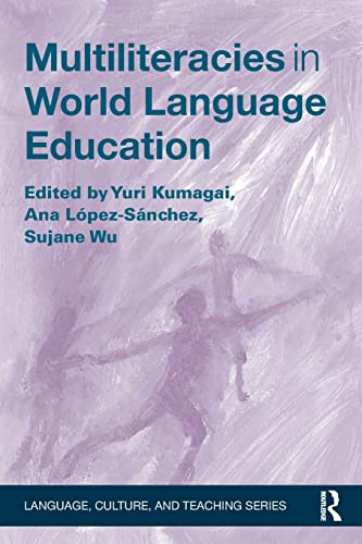 9781138832190: Multiliteracies in World Language Education (Language, Culture, and Teaching Series)