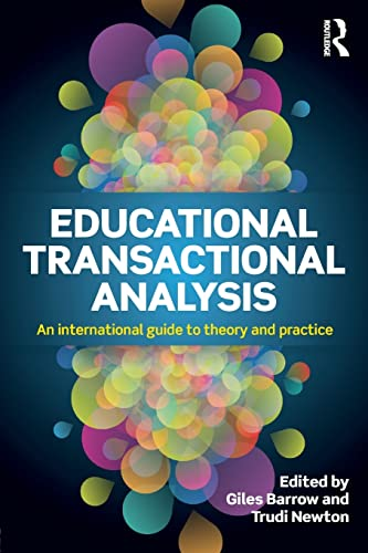 9781138832381: Educational Transactional Analysis: An international guide to theory and practice