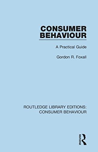 9781138832398: Consumer Behaviour (RLE Consumer Behaviour): A Practical Guide