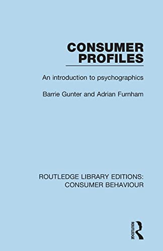 9781138832466: Consumer Profiles (RLE Consumer Behaviour): An Introduction to Psychographics (Routledge Library Editions: Consumer Behaviour)