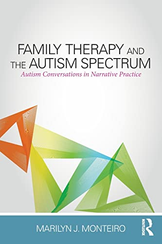 9781138832589: Family Therapy and the Autism Spectrum: Autism Conversations in Narrative Practice
