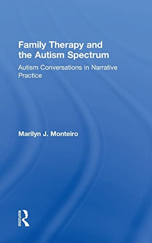 9781138832596: Family Therapy and the Autism Spectrum: Autism Conversations in Narrative Practice