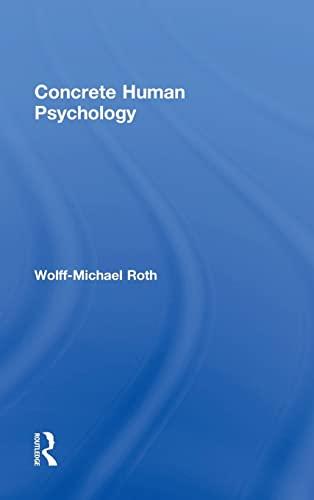9781138833098: Concrete Human Psychology