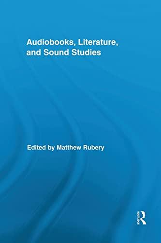 9781138833371: Audiobooks, Literature, and Sound Studies