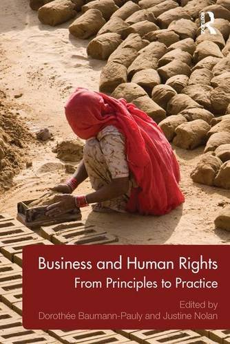9781138833586: Business and Human Rights: From Principles to Practice