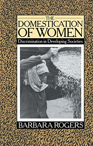 9781138833968: The Domestication of Women: Discrimination in Developing Societies