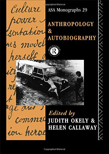 9781138834163: Anthropology and Autobiography