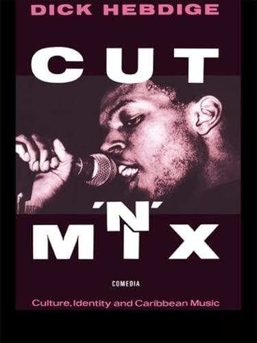 9781138834453: Cut `n' Mix: Culture, Identity and Caribbean Music (Comedia)