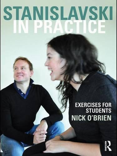 9781138834477: Stanislavski in Practice: Exercises for Students