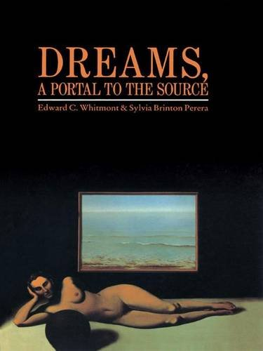 9781138834538: Dreams, A Portal to the Source