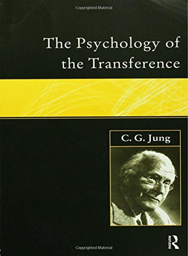 9781138834545: The Psychology of the Transference